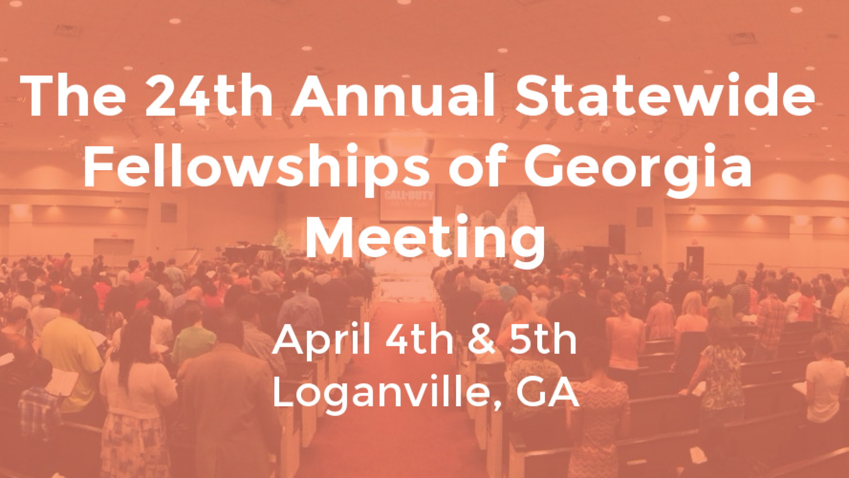 2016 IBFGA – 24th Annual Statewide Fellowship Meeting at Corinth Baptist Church in Loganville, GA