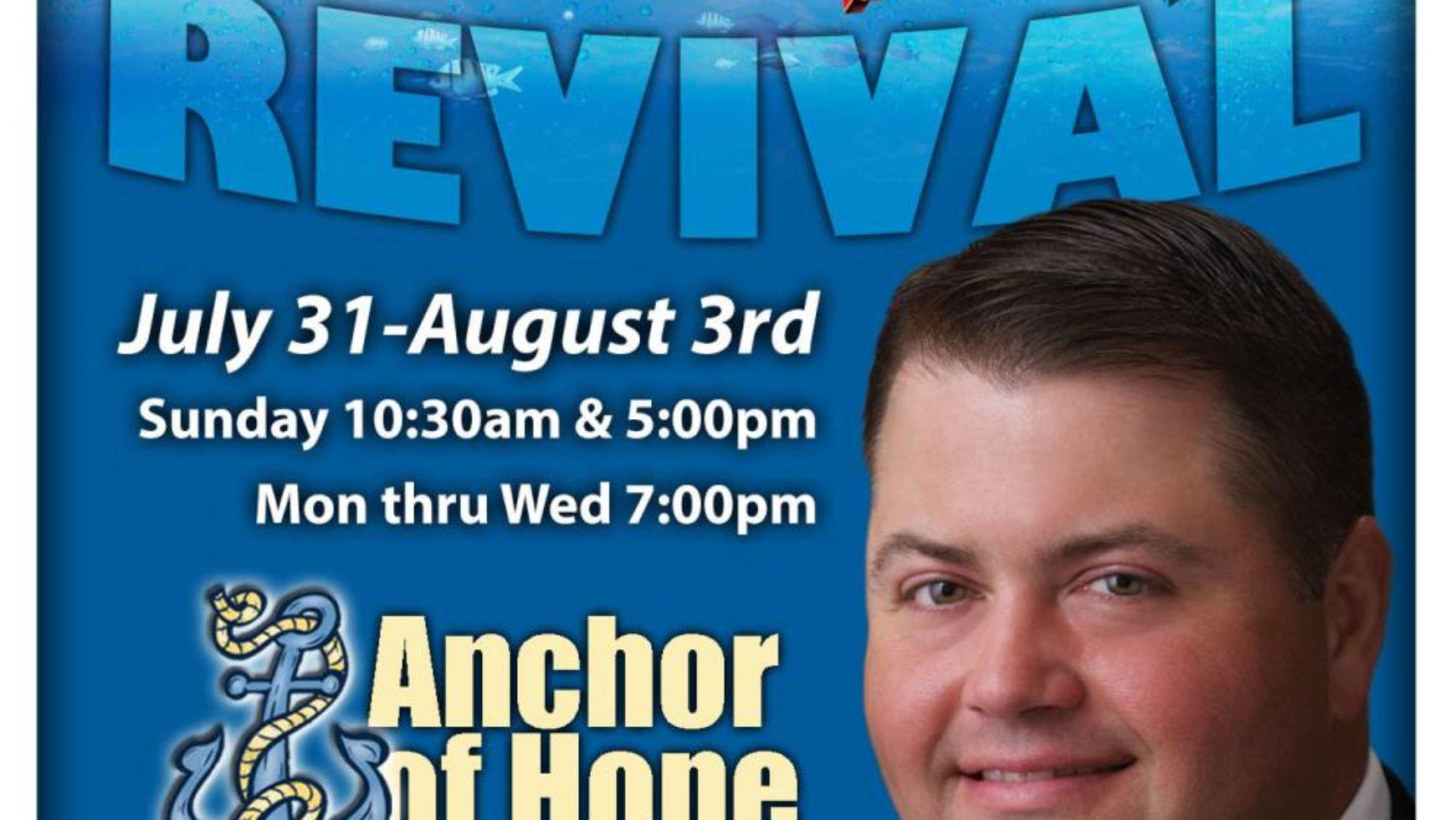 Area Meeting: Summer Revival – Anchor of Hope Baptist Church – Rossville, Ga